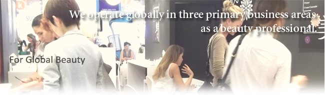 We operate globally in three primary business areas  as a beauty professional.